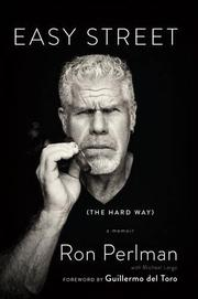 EASY STREET (THE HARD WAY) by Ron Perlman