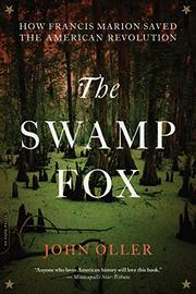 THE SWAMP FOX by John Oller