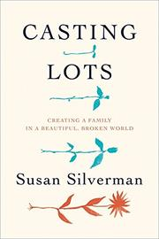 CASTING LOTS by Susan Silverman