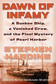 DAWN OF INFAMY by Stephen Harding