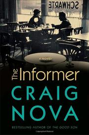 THE INFORMER by Craig Nova