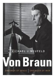 VON BRAUN by Michael J. Neufeld