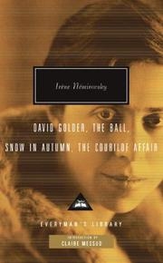 DAVID GOLDER, THE BALL, SNOW IN AUTUMN, THE COURILOF AFFAIR by Iréne Nèmirovsky
