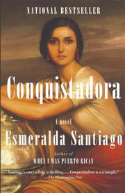 CONQUISTADORA by Esmeralda Santiago