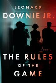 THE RULES OF THE GAME by Leonard  Downie Jr.
