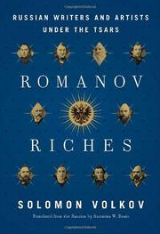 ROMANOV RICHES by Solomon Volkov