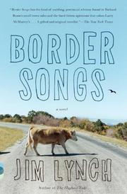 BORDER SONGS by Jim Lynch