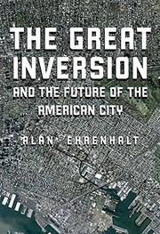 Cover art for THE GREAT INVERSION AND THE FUTURE OF THE AMERICAN CITY