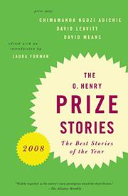 THE O. HENRY PRIZE STORIES 2008 by Laura Furman