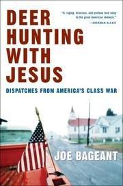 DEER HUNTING WITH JESUS by Joe Bageant