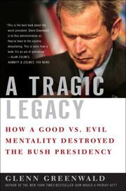 A TRAGIC LEGACY by Glenn Greenwald