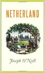 NETHERLAND by Joseph O'Neill