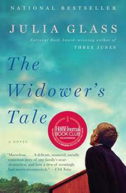 THE WIDOWER'S TALE by Julia Glass