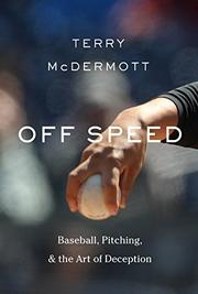 OFF SPEED by Terry McDermott