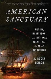 AMERICAN SANCTUARY by A. Roger Ekirch