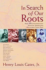 IN SEARCH OF OUR ROOTS by Henry Louis Gates Jr.