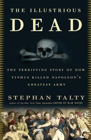 THE ILLUSTRIOUS DEAD by Stephan Talty