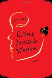 CALLING INVISIBLE WOMEN by Jeanne Ray