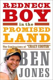 REDNECK BOY IN THE PROMISED LAND by Ben Jones
