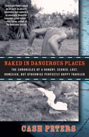 NAKED IN DANGEROUS PLACES by Cash Peters
