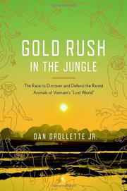 GOLD RUSH IN THE JUNGLE by Dan Drollette Jr.