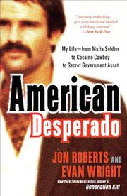 AMERICAN DESPERADO by Jon Roberts