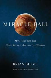MIRACLE BALL by Brian Biegel