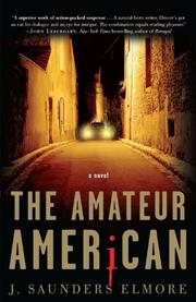 THE AMATEUR AMERICAN by J. Saunders Elmore