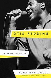 OTIS REDDING by Jonathan Gould