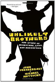 UNLIKELY BROTHERS by John Prendergast