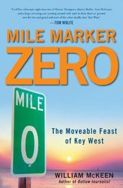 MILE MARKER ZERO by William McKeen