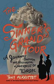 THE SINNER'S GRAND TOUR by Tony Perrottet