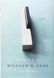 MIDDLE C by William H. Gass