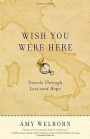 WISH YOU WERE HERE by Amy Welborn