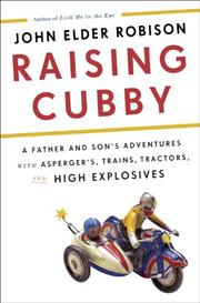 RAISING CUBBY by John Elder Robison