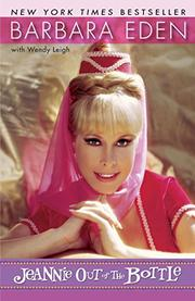 JEANNIE OUT OF THE BOTTLE by Barbara Eden