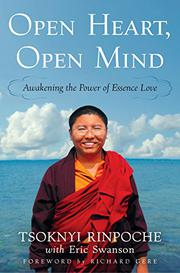 OPEN HEART, OPEN MIND by Tsoknyi Rinpoche III
