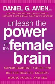 Book Cover for UNLEASH THE POWER OF THE FEMALE BRAIN