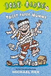 TOILET PAPER MUMMY by Michael  Rex