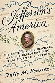 JEFFERSON'S AMERICA by Julie M. Fenster