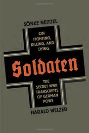 SOLDATEN by Sönke Neitzel