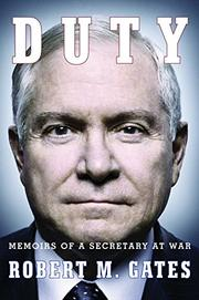 DUTY by Robert M. Gates