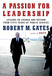 A PASSION FOR LEADERSHIP by Robert M. Gates