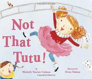 NOT THAT TUTU! by Michelle Sinclair Colman