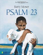 BARRY MOSER'S PSALM 23 by Barry  Moser