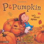 P IS FOR PUMPKIN by Kathy-jo Wargin