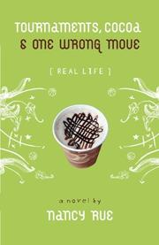 TOURNAMENTS, COCOA & ONE WRONG MOVE by Nancy Rue