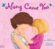 ALONG CAME YOU by Karona Drummond