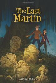 THE LAST MARTIN by Jonathan Friesen