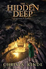 THE HIDDEN DEEP by Christa Kinde